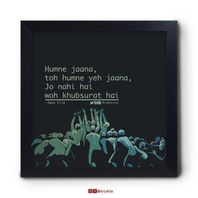 Jo-Nahi-Hai-Woh-Khubsurat-Hai|Jaun-Elia-Poster| Artykite
